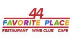 Ресторан 44 FAVORITE PLACE